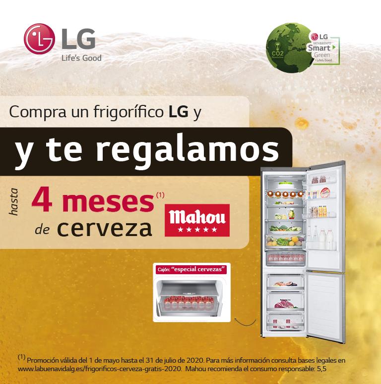 Llévate hasta 4 meses de cerveza Mahou  gratis por la compra de tu frigorífico LG