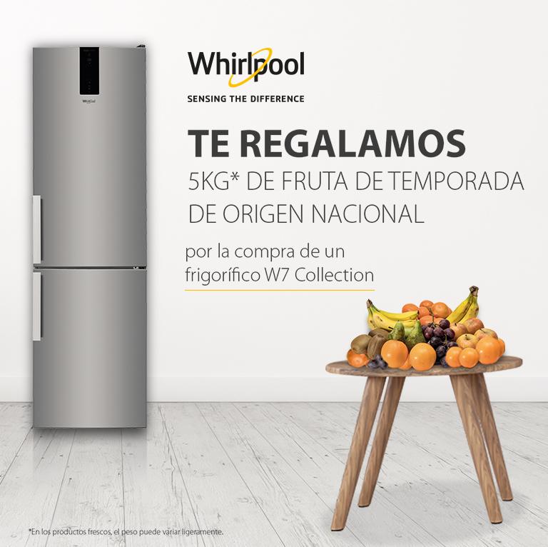 Llévate 5 kg de fruta de temporada por la compra de tu Frigorifico Whirlpool W7 Collection