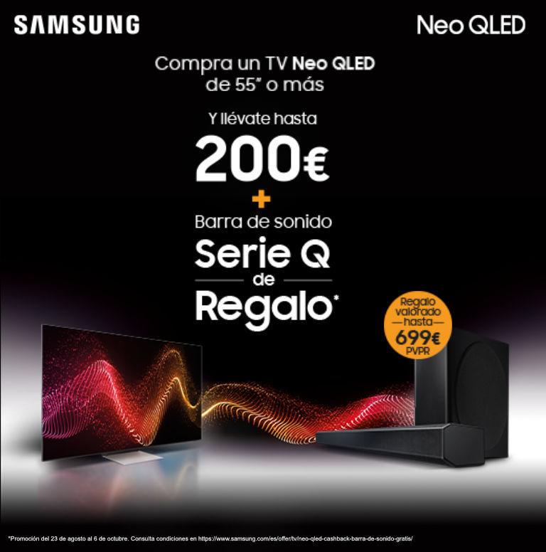 Compra tu televisor Neo QLED Samsung y consigue hasta 200 euros de reembolso y una barra de sonido