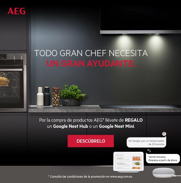 Llévate un Google Mini o Google Nest Hub de regalo por la compra de tu electrodoméstico encastrable AEG