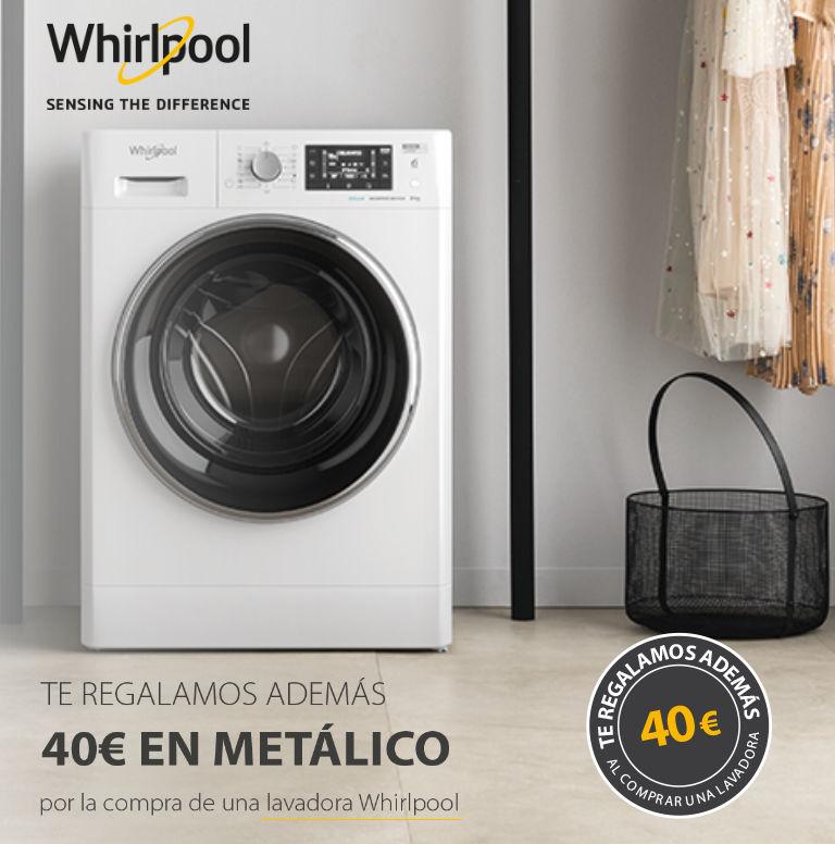 Compra tu lavadora Whirlpool y consigue 40€ en metálico de regalo