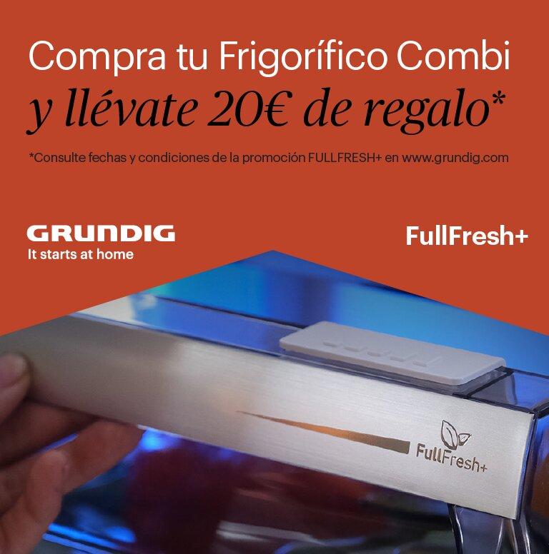 Compra tu frigorífico combi Grundig y consigue 20 euros de reembolso