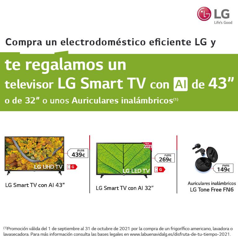 Compra tu electrodoméstico eficiente LG y consigue un televisor LG Smart TV de hasta 43 pulgadas o unos auriculares